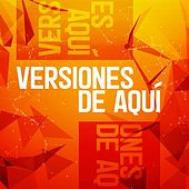 Versiones de aquí von Various Artists
