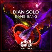Bang Bang van Dian Solo