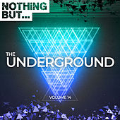 Nothing But... The Underground, Vol. 14 - EP de Various Artists
