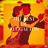 The Best of Reggaeton de Various Artists