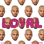 Loyal (East & West Coast Versions) von Chris Brown
