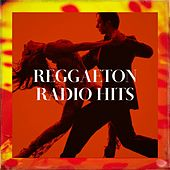 Reggaeton Radio Hits de Various Artists