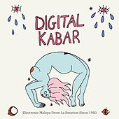 Digital Kabar (Electronic Maloya from La Réunion Since 1980) de Various Artists
