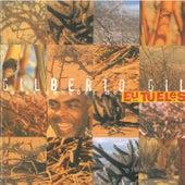 Eu, Tu, Eles von Gilberto Gil