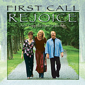 Rejoice de First Call