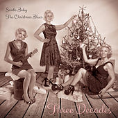 Santa Baby by Three Decades