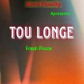 Tou Longe by The Fresh Prince