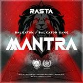 Mantra by Rasta