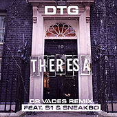 Theresa (Dr Vades Remix) by Dtg