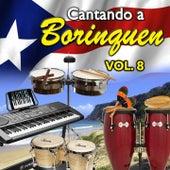 Cantando a Borinquen, Vol. 8 de Various Artists