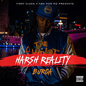 Harsh Reality by Burga