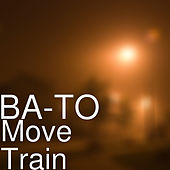 Move Train von BATO