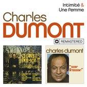 Intimité / Une femme (Remasterisé) by Charles Dumont
