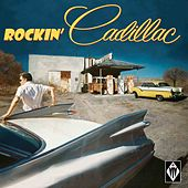 Rockin' Cadillac by Various Artists