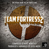 Team Fortress 2 - Main Theme by Geek Music