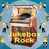 Jukebox Rock by Various Artists