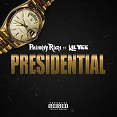 Presidential von Philthy Rich