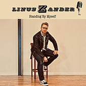 Standing By Myself by Linus Zander
