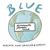 Blue (Diminuto Planeta Azul) de Macaco