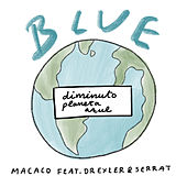 Blue (Diminuto Planeta Azul) von Macaco