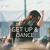 Get Up & Dance, Vol. 4 (Fantastic Selection Of Modern Festival Deep House Tunes) by Various Artists