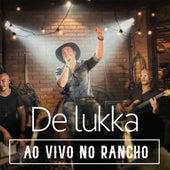 De Lukka ao Vivo no Rancho (Ao Vivo) de Delukka