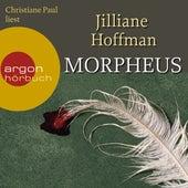 Morpheus (Gekürzte Lesung) von Jilliane Hoffman