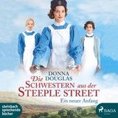 Die Schwestern aus der Steeple Street - Ein neuer Anfang (Ungekürzt) von Donna Douglas