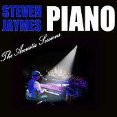 Piano: The Acoustic Sessions de Steven Jaymes