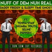 Nuff A Dem Nuh Real von Daddy Freddy