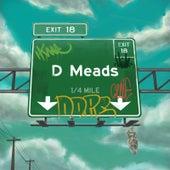 Exit 18 (Deluxe Version) von D Meads