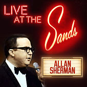 Live at the Sands in Las Vegas de Allan Sherman