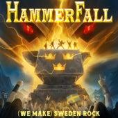 (We Make) Sweden Rock von Hammerfall