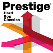 Prestige Records: Hard Bop Classics by Various Artists