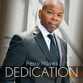 Dedication by Perry Hayes