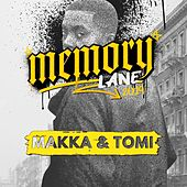 Memory Lane (2019) by Makka