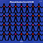 Love In Us All de Pharoah Sanders