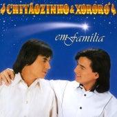 Chitãozinho & Xororó Em Família de Chitãozinho & Xororó