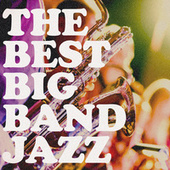 The Best Big Band Jazz de Various Artists