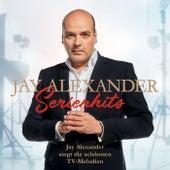 Serienhits - Jay Alexander singt die schönsten TV-Melodien von Jay Alexander