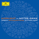 Midnight at Notre-Dame by Olivier Latry