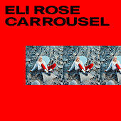 Carrousel von Eli Rose