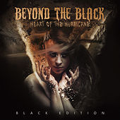 Heart Of The Hurricane (Black Edition) von Beyond The Black