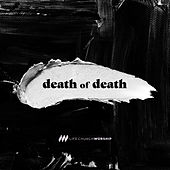 Death Of Death by Life.Church Worship