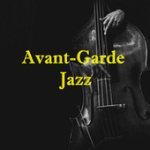 Avant-Garde Jazz de Various Artists