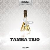 Negro de Tamba Trio
