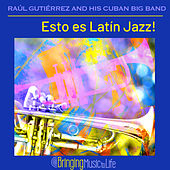 Esto es Latín Jazz! by Raúl Gutiérrez