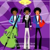 Tremendo Cuban de Various Artists