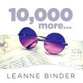 10,000 More von Leanne Binder