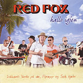 Hallo igjen de Red Fox